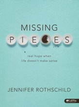 Missing Pieces: Real Hope When Life Doesn't Make Sense, Member Book - Slightly Imperfect
