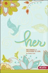 Her: Becoming a Proverbs 31 Girl, Member Book