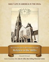 Reviving the Spirit, Reforming Society: Religion in the 1800s - eBook