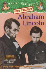 Magic Tree House Fact Tracker #25: Abraham Lincoln: A Nonfiction Companion to Magic Tree House #47: Abe Lincoln at Last!