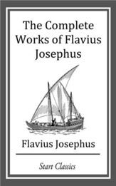 The Complete Works of Flavius Josephu - eBook