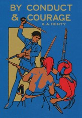By Conduct & Courage