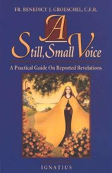A Still, Small Voice: A Practical Guide on Reported Revelations