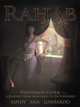 Rahab My Story a Journey from Sinfulness to Faithfulness: Discussion Guide - eBook