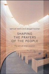Shaping the Prayers of the People