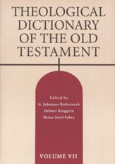 Theological Dictionary of the Old Testament: Volume VII