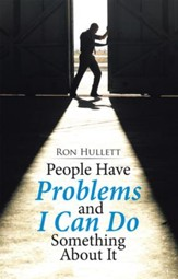 People Have Problems and I Can Do Something About It - eBook