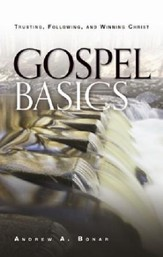 Gospel Basics: Trusting, Following, and Winning Christ