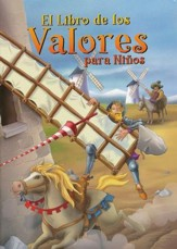 El Libro de los Valores para Niños  (A Child's Book of Values)