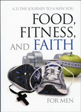 Food, Fitness, and Faith for Men  - Slightly Imperfect