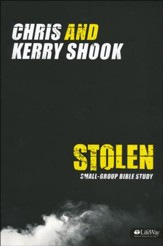 Stolen: Small-Group Bible Study, Member Book