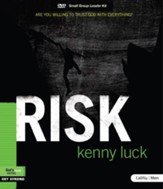 Risk: Are You Willing to Trust God with Everything?, DVD Leader Kit