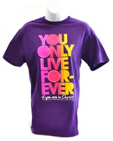 You Only Live Forever Shirt, Purple, Large
