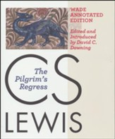 The Pilgrim's Regress: The Wade Center Annotated Edition