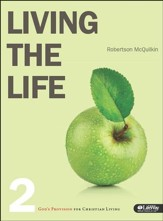 Living the Life 2: God's Provision for Christian Living, Member Book