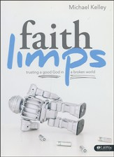 Faith Limps: Trusting a Good God in a Broken World, Member Book