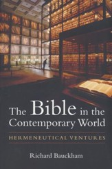 The Bible in the Contemporary World: Hermeneutical Ventures