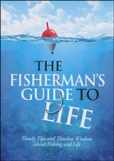 The Fisherman's Guide to Life