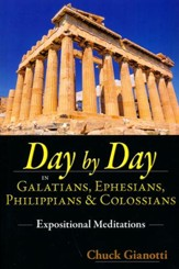 Day by Day in Galatians, Ephesians, Philippians & Colossians