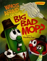 Who's Afraid of the Big Bad Mop