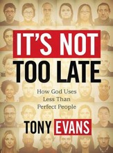 It's Not Too Late: How God Uses Less-than-Perfect People, DVD Leader Kit