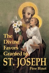 The Divine Favors Granted to St. Joseph - eBook
