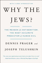 Why the Jews?: The Reason for Antisemitism - eBook