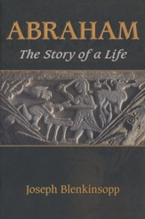 Abraham: The Story of a Life
