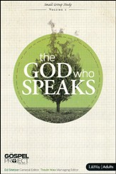 The Gospel Project Volume 1: The God Who Speaks (Member Book)