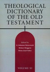Theological Dictionary of the Old Testament: Volume XI