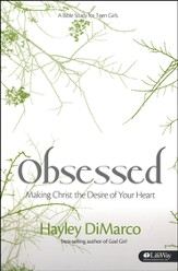 Obsessed: Making Christ the Desire of Your Heart, Member Book