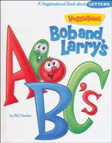Bob & Larry's ABC's Veggiecational Book