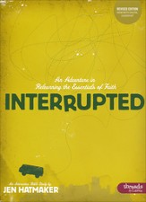 Interrupted: An Adventure in Relearning the Essentials of Faith, Member Book