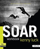 Soar: Are You Ready to Accept God's Power?, Member Book - Slightly Imperfect