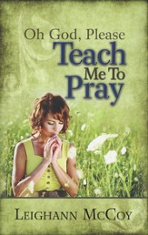 Oh God, Please Teach Me to Pray  - Slightly Imperfect