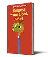 Richard Scarry's Biggest Word Book Ever