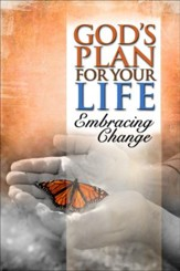 God's Plan for Your Life: Embracing Change