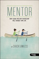 Mentor: How Along-the-Way Discipleship Will Change Your Life, DVD Leader Kit