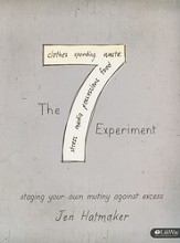 7 Experiment: Staging Your Own Mutiny Against Excess, Member Book