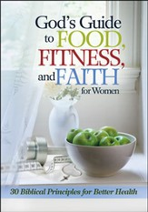 God's Guide to Food, Fitness & Faith for Women  - Slightly Imperfect