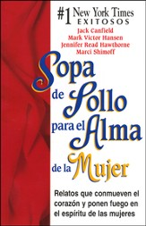 Sopa de Pollo para el Alma de la Mujer/Chicken Soup for the  Woman's Soul, Spanish Edition