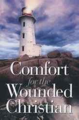 Comfort for the Wounded Christian