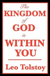 The Kingdom of God is Within You - eBook