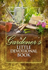 A Gardner's Little Devotional Book