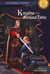 Knights of the Round Table: A Stepping Stones Classic Chapter