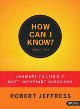 How Can I Know: Answers to Life's 7 Most Important Questions, Member Book