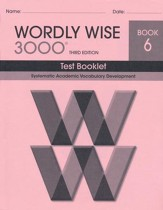 Wordly Wise 3000 Book 6 Test 3rd Ed.