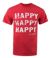 Happy Happy Happy Shirt, Red, Medium