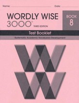 Wordly Wise 3000 Book 8 Test 3rd Ed.