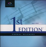 Integrity Choral Releases, 1st Ed. Listening CD